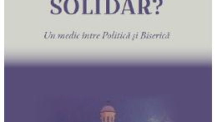 Cartea Solitar sau solidar? – Dan-Decebal Gavrilescu (download, pret, reducere)