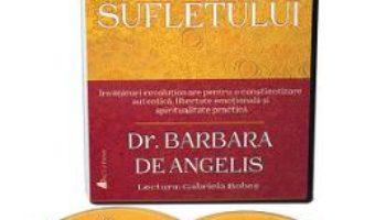 Cartea Audiobook. Metamorfozele sufletului – Barbara de Angelis (download, pret, reducere)