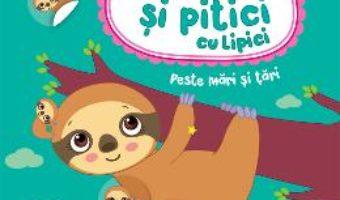 Cartea Mamici si pitici cu lipici. Peste mari si tari – Ilona Bumblauskiene, Migle Simatonyte (download, pret, reducere)