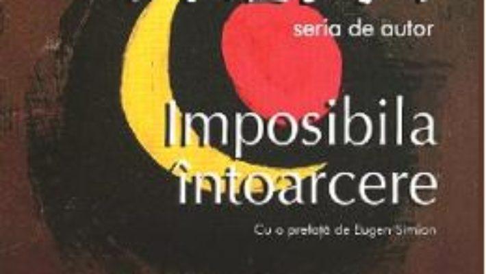 Cartea Imposibila intoarcere – Marin Preda (download, pret, reducere)