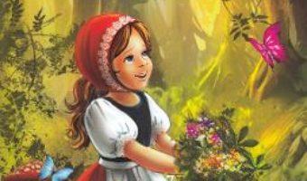 Cartea Scufita Rosie – Fratii Grimm (download, pret, reducere)