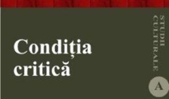 Cartea Conditia critica – Catalin Gheorghe (download, pret, reducere)