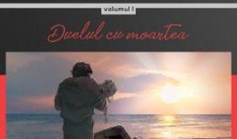 Cartea Ignoranta in bratele omenirii Vol.1: Duelul cu moartea – Gheorghe Virtosu (download, pret, reducere)