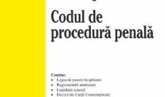 Cartea Codul penal. Codul de procedura penala Ed.21 Act. 8 ianuarie 2020 (download, pret, reducere)