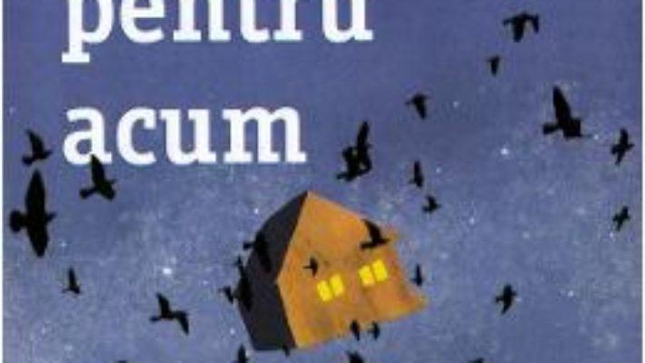 Cartea Ramas-bun pentru acum – Catherine Ryan Hyde (download, pret, reducere)