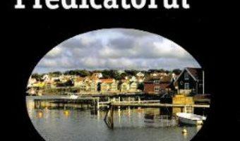 Cartea Predicatorul – Camilla Lackberg (download, pret, reducere)