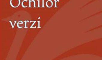 Cartea Ochilor verzi – Cosmin Andrei Tudor (download, pret, reducere)