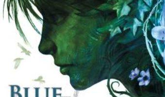 Cartea Blue Lily, Lily Blue. Seria Fratia Corbilor Vol. 3 – Maggie Stiefvater (download, pret, reducere)