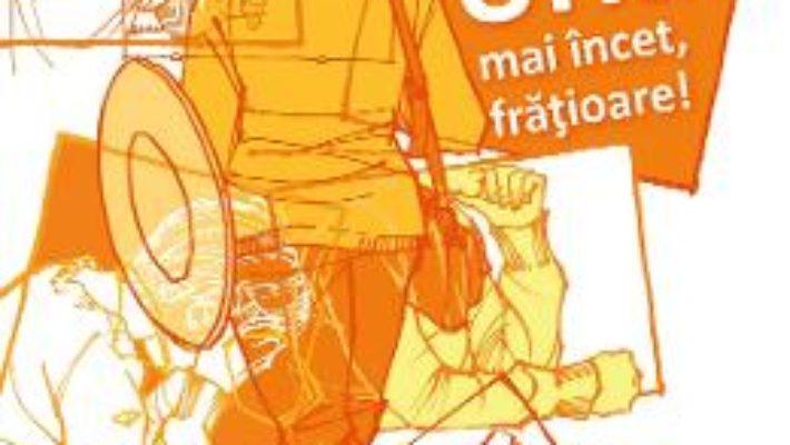 Cartea Urla mai incet, fratioare! – Ivona Brezinova (download, pret, reducere)