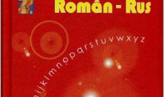 Cartea Dictionar rus-roman, roman rus – Ana Vulpe (download, pret, reducere)