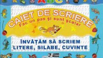 Cartea Caiet de scriere. Invatam sa scriem litere, silabe, cuvinte (download, pret, reducere)
