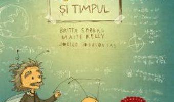 Cartea Bondarel si timpul – Britta Sabbag, Maite Kelly, Joelle Tourlonias (download, pret, reducere)