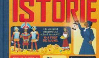 Cartea 100 de lucruri despre istorie – Alex Frith, Minna Lacey (download, pret, reducere)