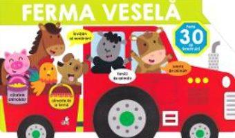 Cartea Bebe invata. Ferma vesela – Carte cu ferestruici (download, pret, reducere)