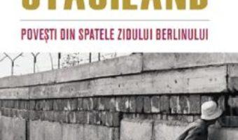 Cartea Stasiland. Povesti din spatele zidului Berlinului – Anna Funder (download, pret, reducere)