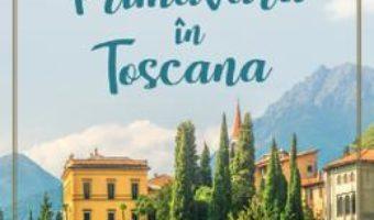 Cartea Primavara in Toscana – Santa Montefiore (download, pret, reducere)