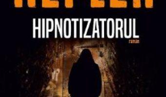 Cartea Hipnotizatorul – Lars Kepler (download, pret, reducere)