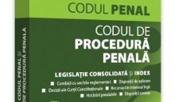 Cartea Codul penal si Codul de procedura penala. Ianuarie 2020 – Dan Lupascu (download, pret, reducere)