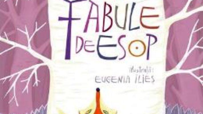 Cartea Fabule de Esop (download, pret, reducere)