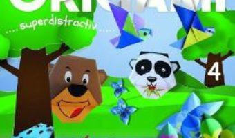 Cartea Origami. Superdistractiv 4 (download, pret, reducere)