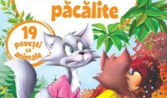 Cartea Pisicile pacalite. 19 povesti cu animale (download, pret, reducere)
