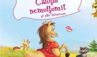 Cartea Calutul nemultumit si alte istorioare (download, pret, reducere)
