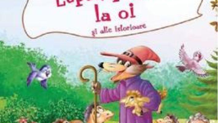 Cartea Lupul, paznic la oi si alte istorioare (download, pret, reducere)