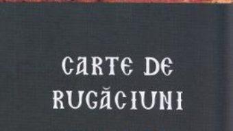 Cartea Carte de rugaciuni. Apanthisma (download, pret, reducere)