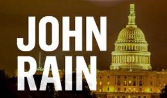Cartea John Rain. Conspiratie la Casa Alba – Barry Eisler (download, pret, reducere)