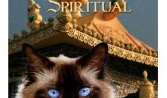 Cartea Pisica lui Dalai Lama si cele patru labute ale succesului spiritual – David Michie (download, pret, reducere)