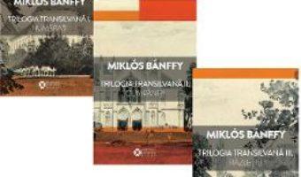 Cartea Trilogia transilvana Vol.1+2+3 – Miklos Banffy (download, pret, reducere)