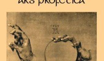 Cartea Ars profetica – Mihail Soare (download, pret, reducere)