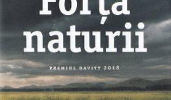 Cartea Forta naturii – Jane Harper (download, pret, reducere)