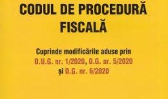 Cartea Codul fiscal. Codul de procedura fiscala Act. 1 Februarie 2020 (download, pret, reducere)