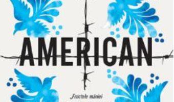Cartea Pamant american – Jeanine Cummins (download, pret, reducere)