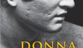 Cartea Istoria secreta – Donna Tartt (download, pret, reducere)