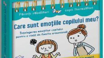 Cartea Care sunt emotiile copilului meu? (download, pret, reducere)