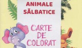 Cartea Animale salbatice. Carte de colorat (download, pret, reducere)
