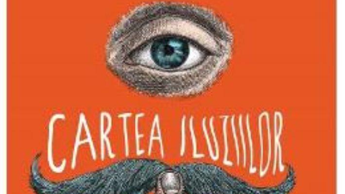 Cartea Cartea iluziilor – Paul Auster (download, pret, reducere)