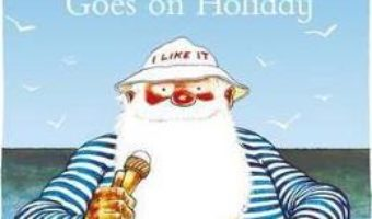 Cartea Father Christmas Goes on Holiday – Raymond Briggs (download, pret, reducere)