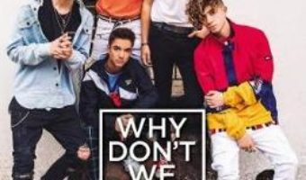 Cartea Why Don't We: In the Limelight (download, pret, reducere)