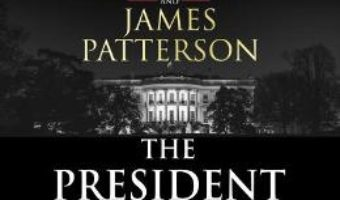 Cartea The President is Missing: The biggest thriller of the year – Bill Clinton, James Patterson (download, pret, reducere)