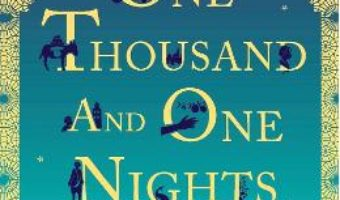 Cartea One Thousand and One Nights – Hanan Al-Shaykh (download, pret, reducere)