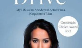 Cartea Daring to Drive: A gripping account of one woman's home-grown courage that will speak to the fighter in all of us – Manal Al-sharif (download, pret, reducere)