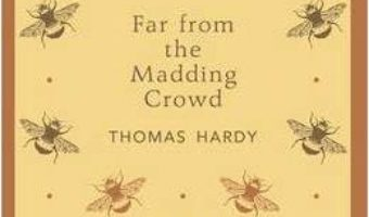 Cartea Far From the Madding Crowd – Thomas Hardy (download, pret, reducere)