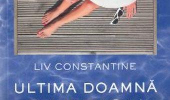 Cartea Ultima doamna Parrish – Liv Constantine (download, pret, reducere)