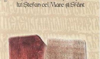 Cartea Bogdan al II-lea si Maria-Oltea, parintii lui Stefan cel Mare si Sfant – Valentina Esanu, Andrei Esanu (download, pret, reducere)