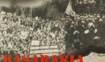 Cartea Basarabia in timpul celui de-al doilea razboi mondial (1939-1945) – Anatol Petrencu (download, pret, reducere)