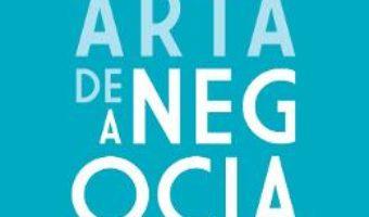 Cartea Arta de a negocia – Herb Cohen (download, pret, reducere)