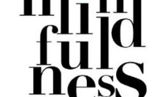 Cartea Mindfulness – Ellen J. Langer (download, pret, reducere)